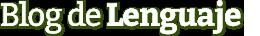 Blog de Lenguaje